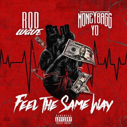Rod Wave Ft. Moneybagg Yo – Feel The Same Way