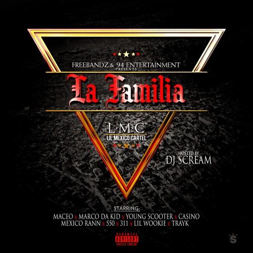 Maceo – La Familia (Hosted By DJ Scream) [Mixtape]