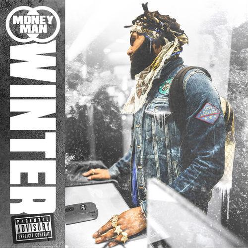 Money Man – Winter [EP Stream]