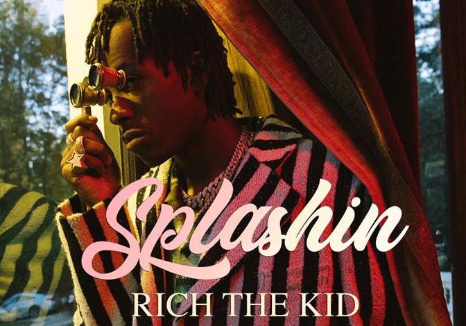 Rich The Kid – Splashin