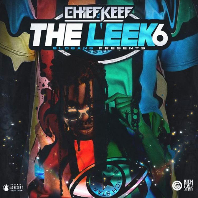 Chief Keef – The Leek Vol. 6 [Mixtape]