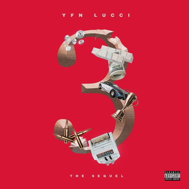 YFN Lucci – 3: The Sequel [EP Stream]