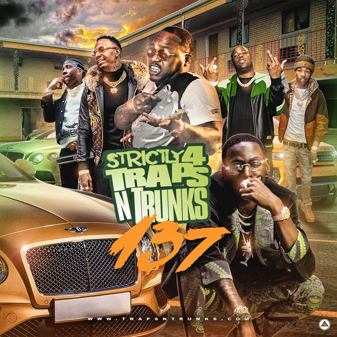 Strictly 4 The Traps N Trunks 137 [Mixtape]