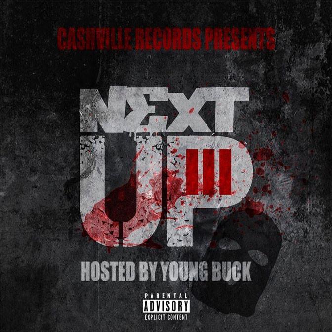 Young Buck – Next Up Vol. 3 [Mixtape]