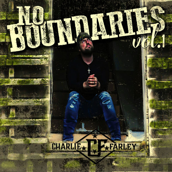 Charlie Farley – No Boundaries Vol. 1 EP