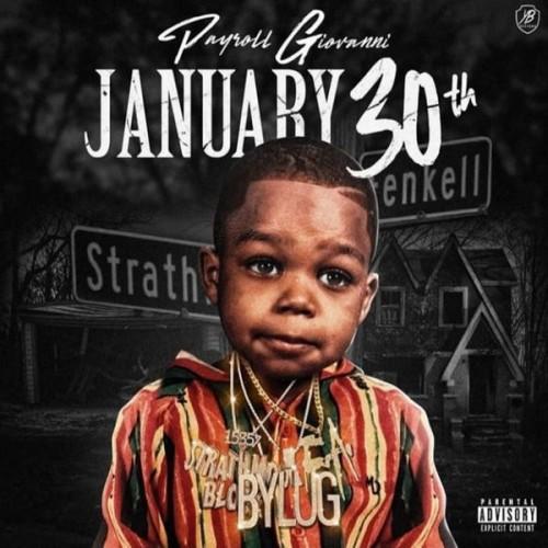 Payroll Giovanni – January 30th [Mixtape]
