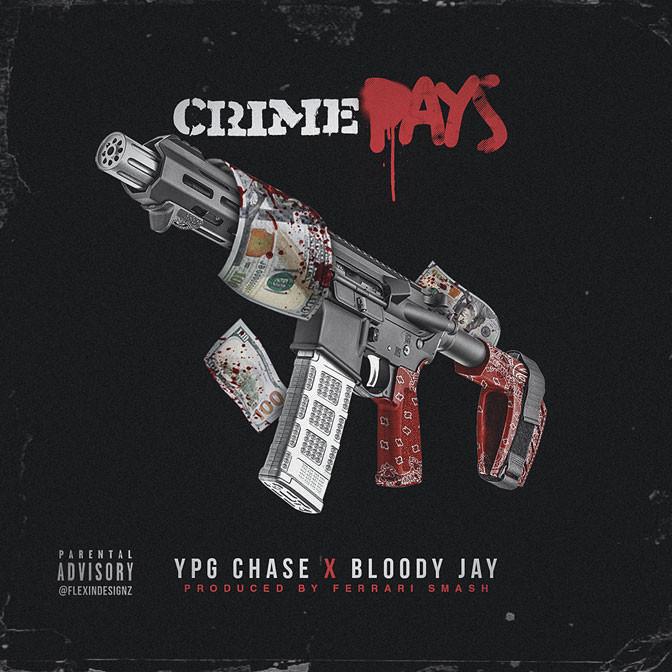 Bloody Jay x YPG Chase – Crime Pays