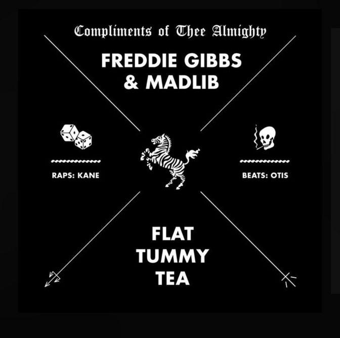 Freddie Gibbs & Madlib – Flat Tummy Tea