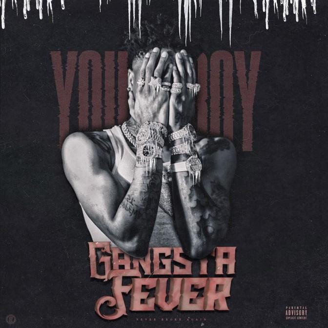 NBA Youngboy – Gangsta Fever