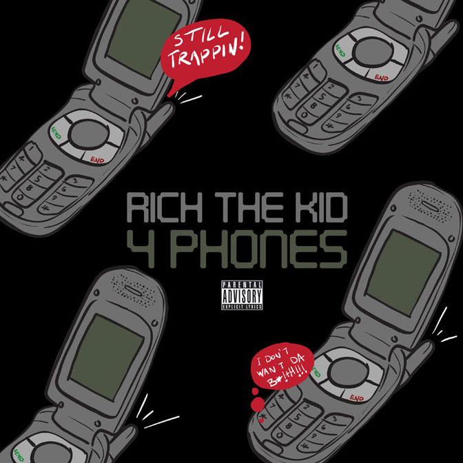 Rich The Kid – 4 Phones