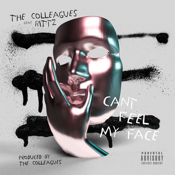 The Colleagues Ft. Rittz – Can't Feel My Face