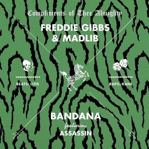 Freddie Gibbs & Madlib Ft. Assassin – Bandana